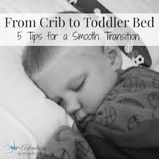From Crib To Bed From Crib To Toddler Bed 5 Tips For A Smooth Transition Toddler