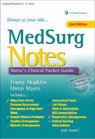 medsurg notes nurse u0027s clinical pocket guide fa davis 2007 by f