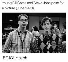 Bill Gates And Steve Jobs Meme - 25 best memes about bill gates and steve jobs bill gates and