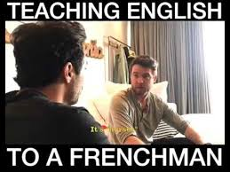 Speak English Meme - teaching a frenchman to speak english youtube