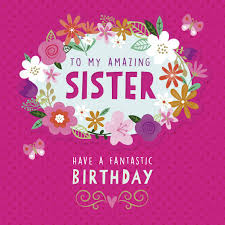 to my amazing sister birthday card greeting cards b u0026m