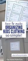 how to make organizing kids clothing simple free printable