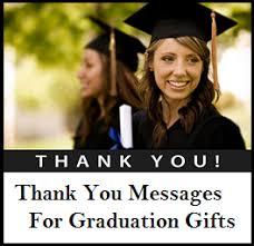 graduation thank you notes thank you messages graduation