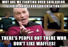 Haters Meme - hate the waffle haters meme on imgur