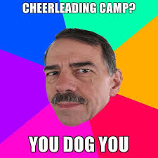 Son And Dad Meme - cheerleading c you dog you funny meme picture