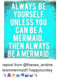 Mermaid Meme - best 25 mermaid meme ideas on pinterest little mermaid meme