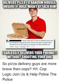 Pizza Delivery Meme - delivers pizzatorandom houses unsure if dogs might attack him