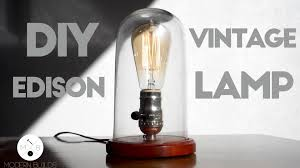 diy glass cloche lamp modern builds ep 15 cool edison lamp