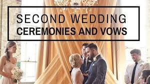2nd wedding etiquette second marriage ceremony
