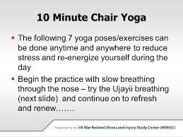 Chair Yoga Poses Reduce Stress With 10 Minutes Of Chair Yoga Ppt Video Online