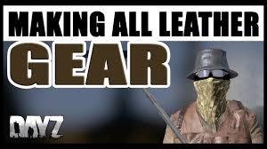 tutorial making all leather gear dayz standalone 2017 dayz tv