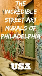 Mural Arts Philadelphia by 750 Best U0027street Art Around The World U0027 Images On Pinterest Urban