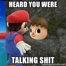 The Villager Meme - heard you were talking shit heard you were talking shit villager