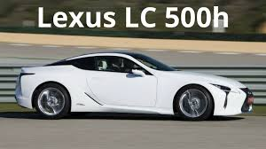 lexus sports car hp 2018 lexus lc 500h 0 to 60 mph in less than 4 7 sec 354 hp