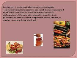 alimenti ricchi di glucidi prof ssa carolina sementa ppt scaricare