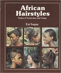 african hairstyles images african hairstyles styles of yesterday and today african writers