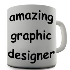 graphic designer funny design novelty gift tea coffee office mug