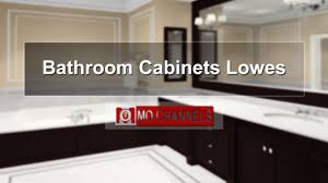 bathroom cabinets lowes bathroom cabinet ideas youtube
