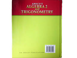 amsco u0027s algebra 2 and trigonometry gantert 9781567657029 amazon