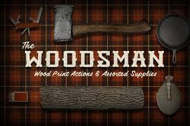 The Woodsman Company The Woodsman Psd Actions Actions Creative Market
