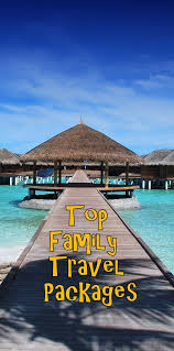 best 25 family vacation packages ideas on honeymoon