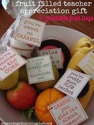 thanksgiving gift for teachers fruit filled teacher appreciation gifts u0026 printable tags