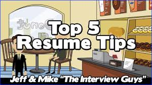 Best Resume Joke by How To Write A Resume Our Top 5 Resume Tips That Will Get You