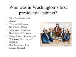 who was in washington s cabinet launching a new nation washington adams jefferson and madison