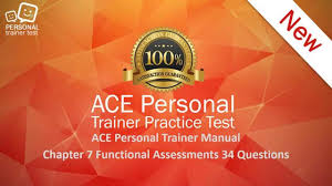 ace personal trainer manual chapter 7 functional assessments flash