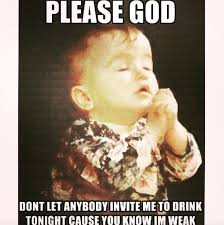Prayer Meme - this prayer memes beer humor and humor