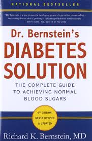 dr bernstein u0027s diabetes solution the complete guide to achieving