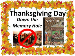 the pilgrims thanksgiving thanksgiving day down the memory hole brotherwatch