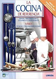 la cuisine de reference la cocina de referencia reference cuisine tecnicas y