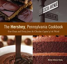 Kitchen Collection Hershey Pa Hershey Pennsylvania Cookbook Fun Treats And Trivia From The
