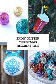 23 diy glitter christmas decorations you should make shelterness