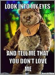 Ewok Meme - ewoks cute critters pinterest