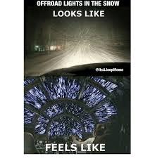jeep snow meme offroad lights in the snow looks like feels like jeep meme on