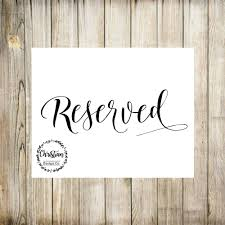 reserved signs for wedding tables reserved sign wedding reserved reserved wedding reserved table
