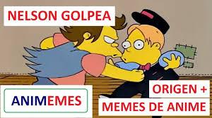 Meme Nelson - nelson golpea origen memes de anime youtube
