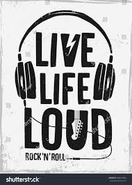 rock festival poster rock and roll sign live life loud slogan