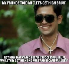 High Memes - my friends told me lets get high bruh i got high