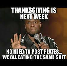 thanksgiving is next week no need to post plates we all