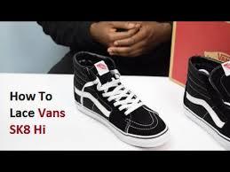 shoelace pattern for vans how to lace vans sk8 hi youtube