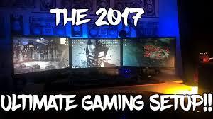 my ultimate gaming setup 2017 youtube
