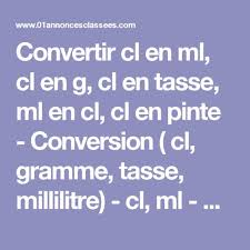 conversion cuisine gramme tasse convertir cl en ml cl en g cl en tasse ml en cl cl en pinte