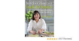 Who Is The Barefoot Contessa Barefoot Contessa Back To Basics Fabulous Flavor From Simple