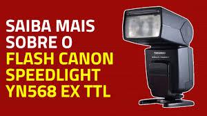 tutorial flash yongnuo 568 flash yongnuo canon yn 568ex ttl youtube