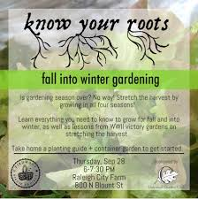 know your roots fall into winter gardening thursday september