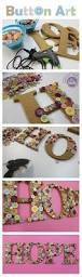 Letter Decoration Ideas by 23 Easy To Make And Extremely Creative Button Crafts Tutorials
