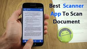 scanner app for android top 20 best scanner apps to scan document with android